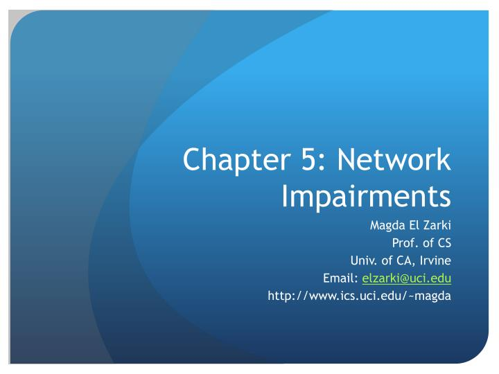 Chapter 5 network impairments
