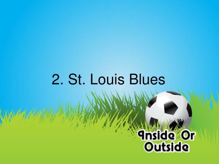 2. St. Louis Blues