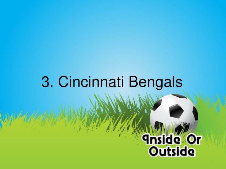 3. Cincinnati Bengals