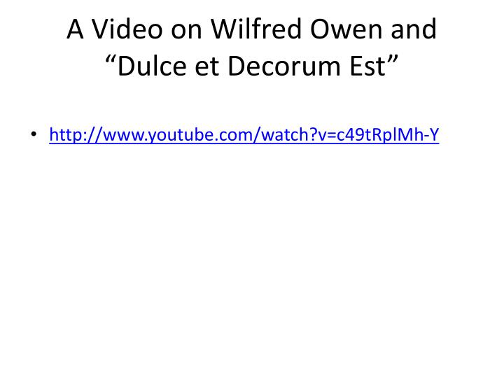 compare dulce et decorum est to to lucasta To lucasta and dulce et decorum est both deal with the idea and act of war,  and this is where the similarities end the dissimilar attitudes of richard.