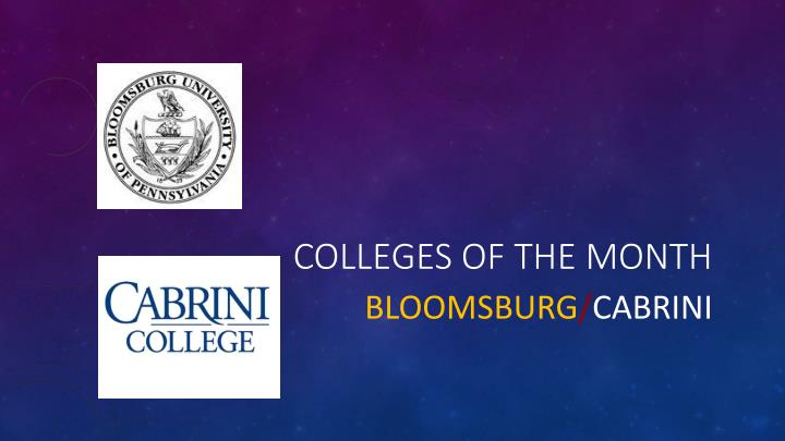 Colleges of the month