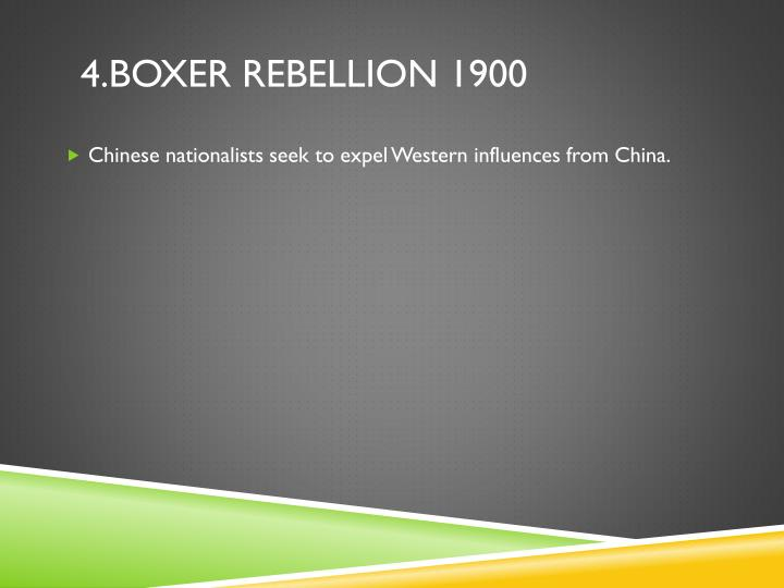 4.Boxer ReBellion 1900