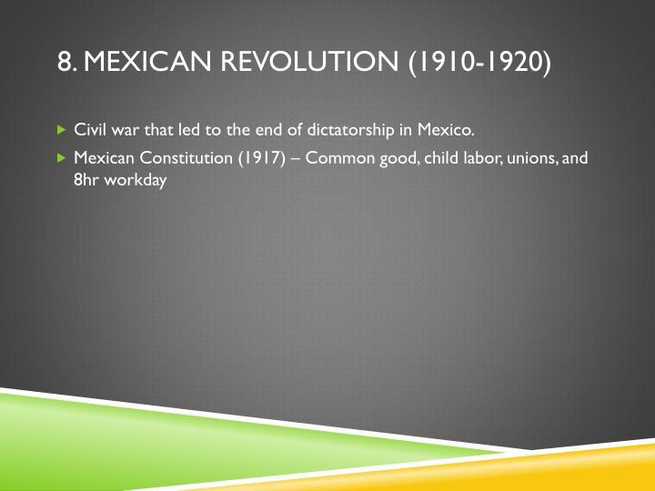 8. mexican revolution (1910-1920)