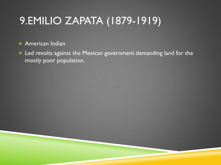 9.emilio zapata (1879-1919)