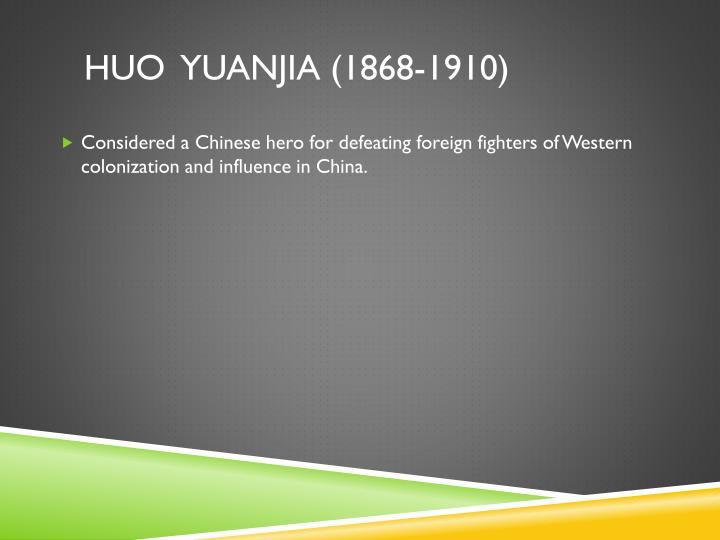huo  Yuanjia (1868-1910)