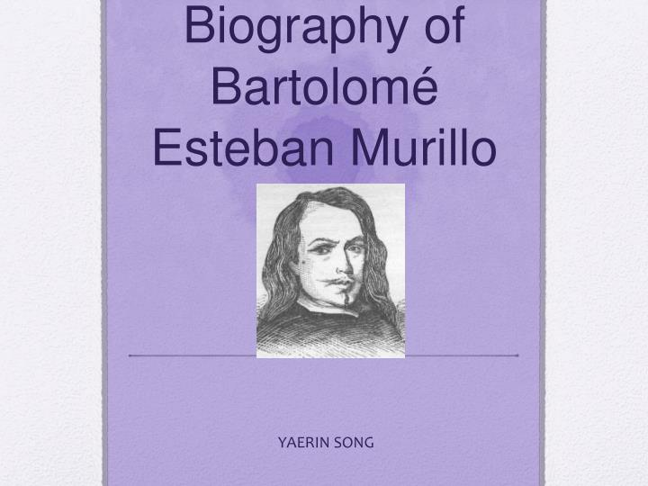 Biography of bartolom esteban murillo