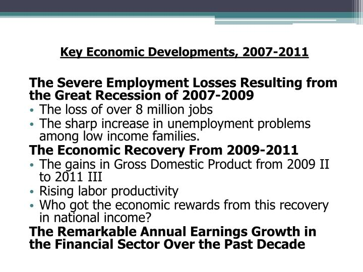 Key Economic Developments, 2007-2011