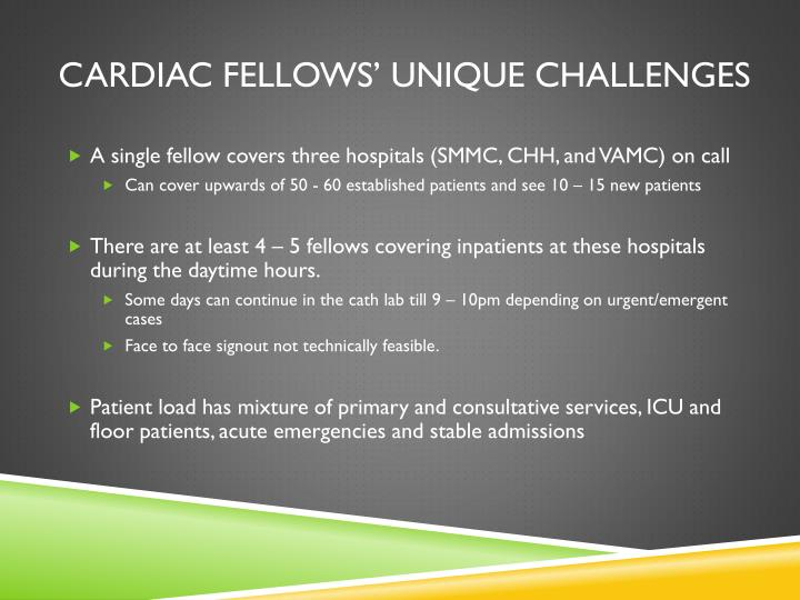 Cardiac Fellows' Unique Challenges