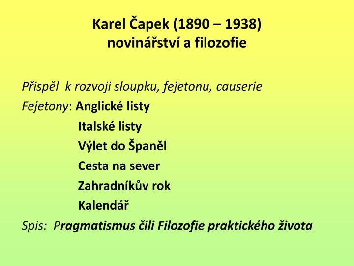 Karel Čapek (1890 – 1938