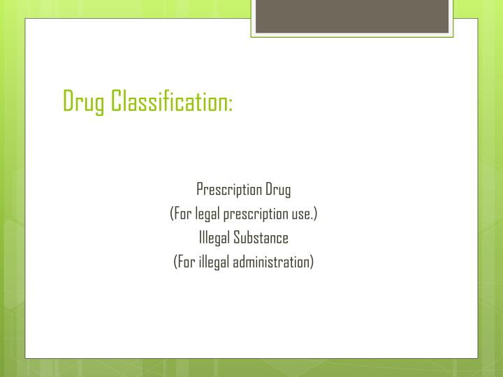 Drug classification