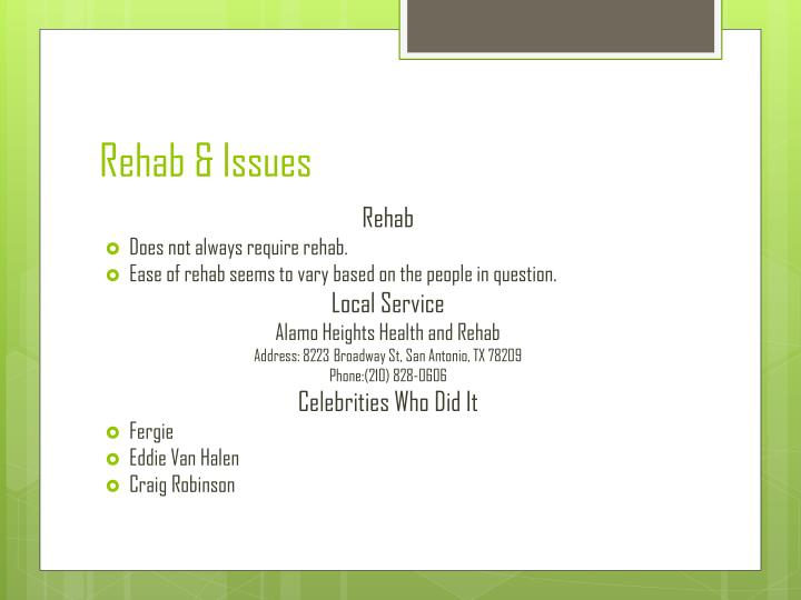 Rehab & Issues