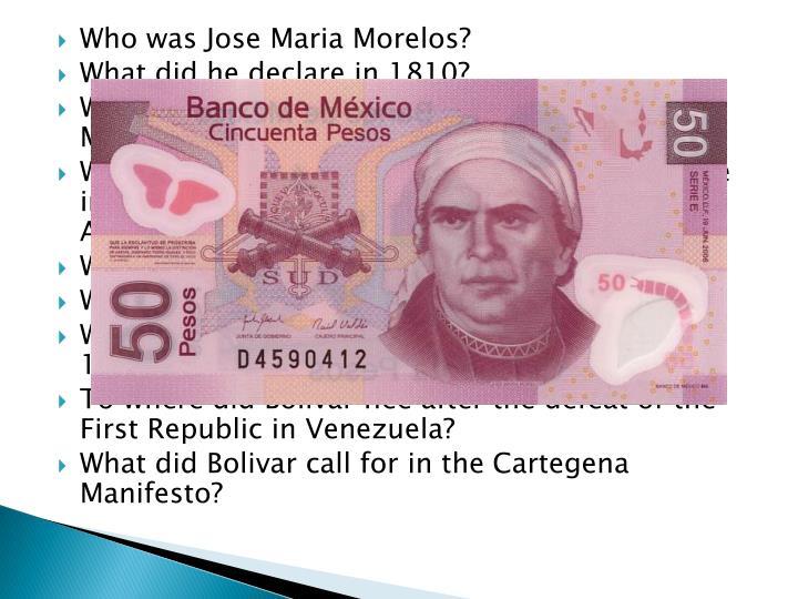 Who was Jose Maria Morelos?