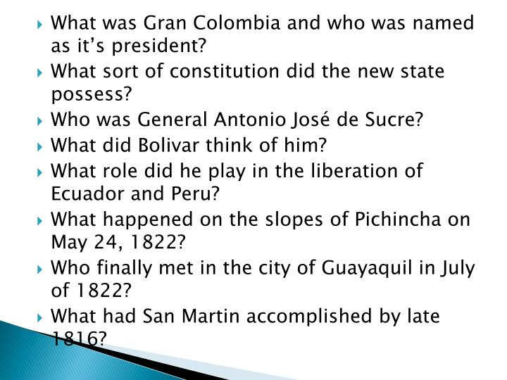 What was Gran Colombia and who was named as it's president?
