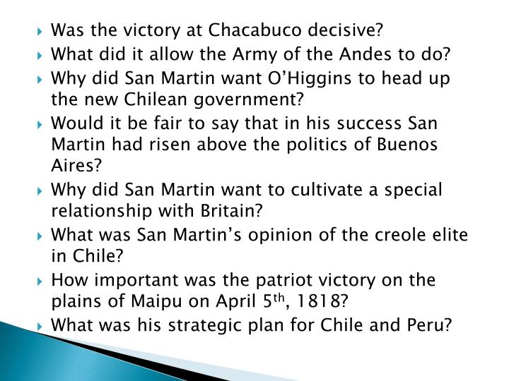 Was the victory at Chacabuco decisive?