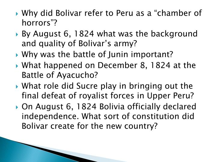 "Why did Bolivar refer to Peru as a ""chamber of horrors""?"