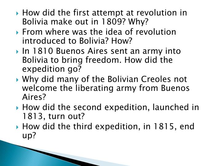 How did the first attempt at revolution in Bolivia make out in 1809? Why?