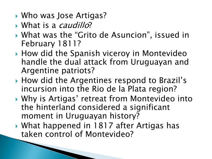 Who was Jose Artigas?