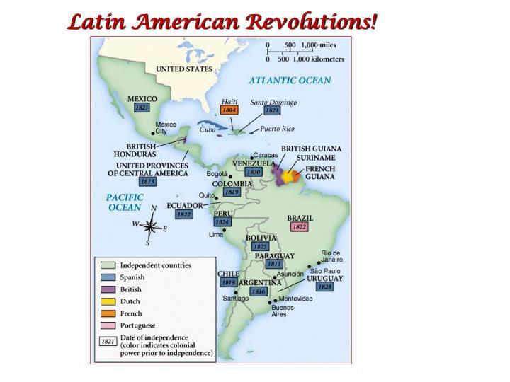 Latin American Revolutions!