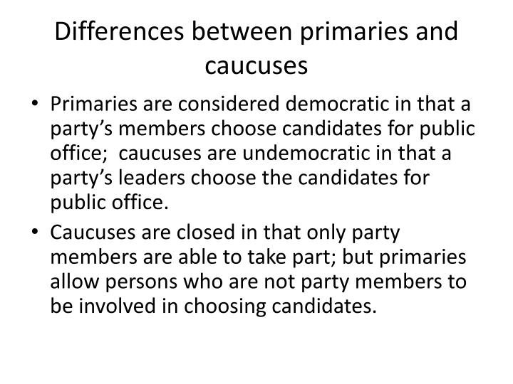 Differences between primaries and caucuses
