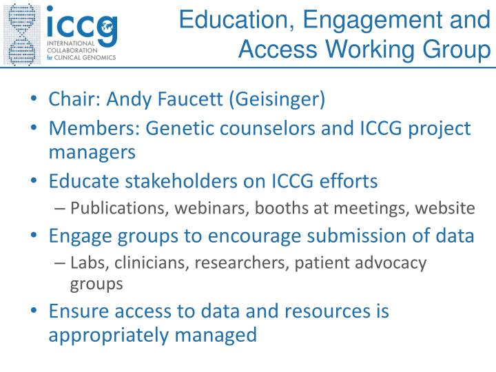 Education, Engagement and Access Working Group