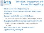 education engagement and access working group