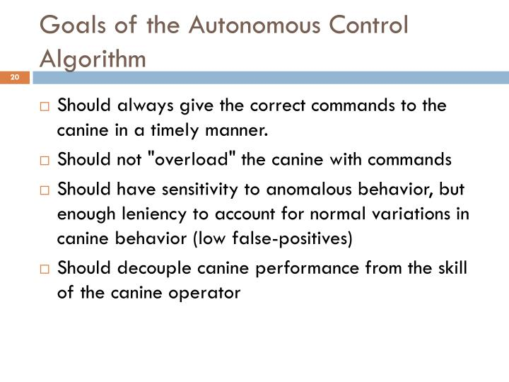 Goals of the Autonomous Control Algorithm