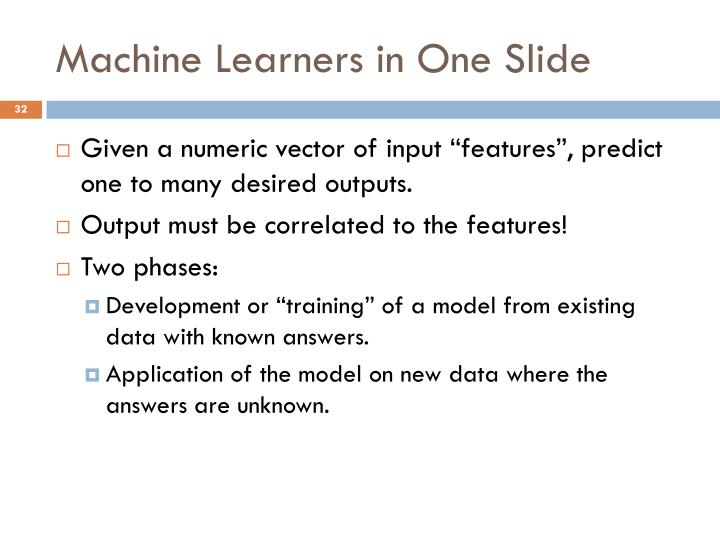 Machine Learners in One Slide
