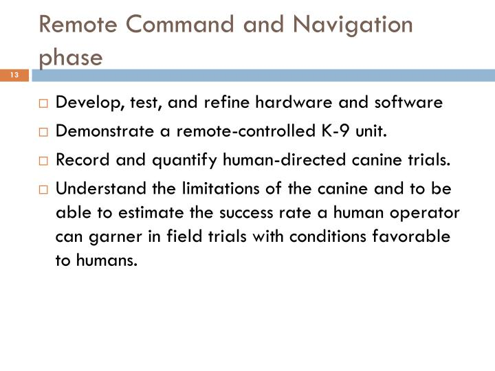 Remote Command and Navigation phase
