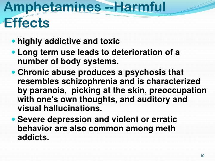 Amphetamines --Harmful Effects
