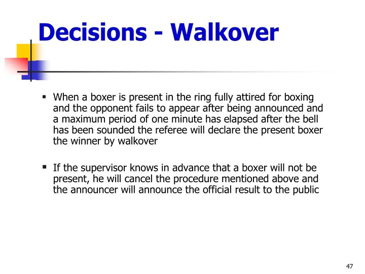 Decisions - Walkover