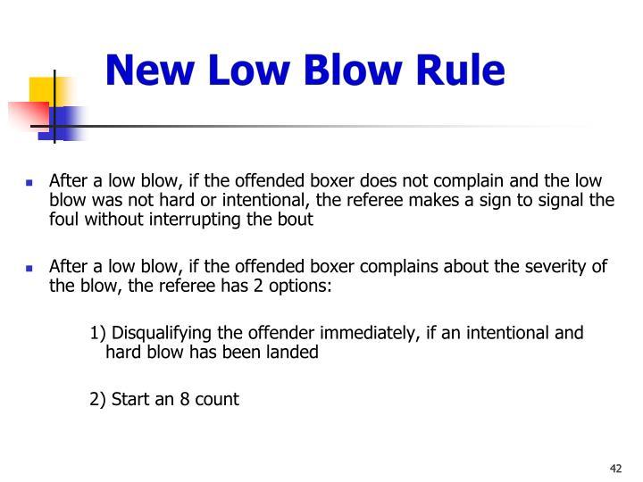 New Low Blow Rule