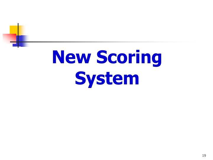 New Scoring System