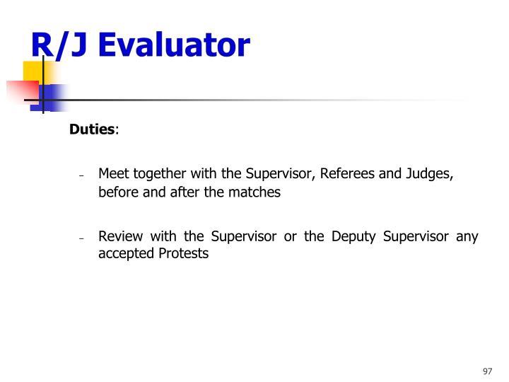 R/J Evaluator