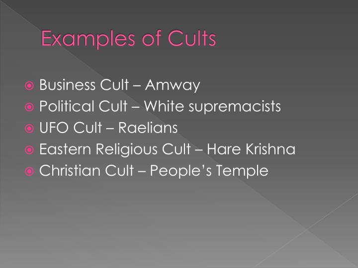 Examples of Cults