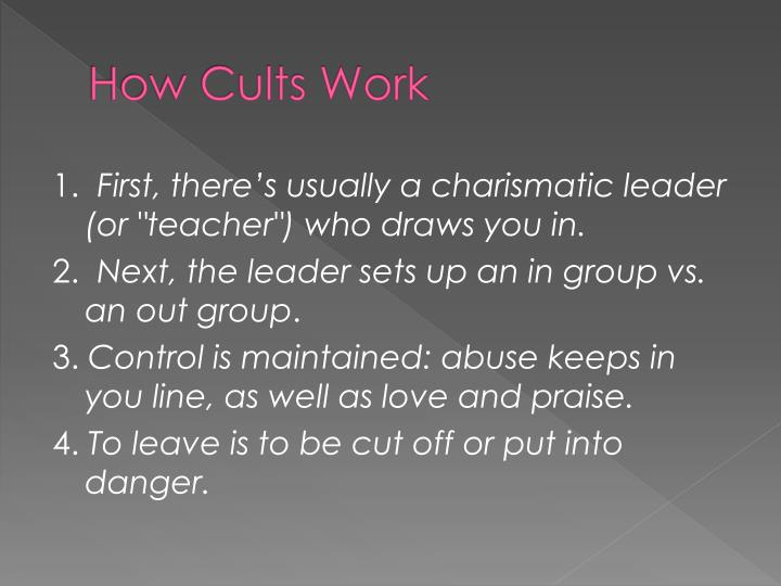 How Cults Work