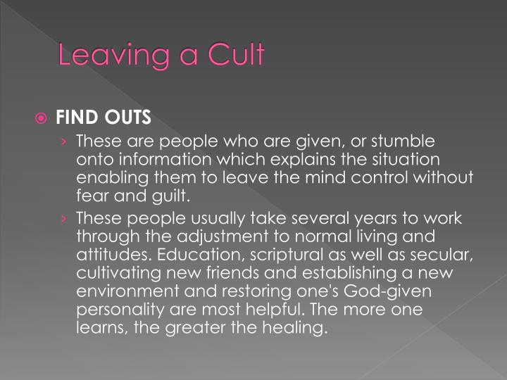 Leaving a Cult
