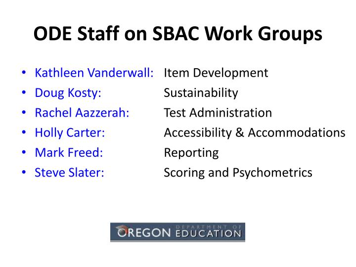 ODE Staff on SBAC Work Groups