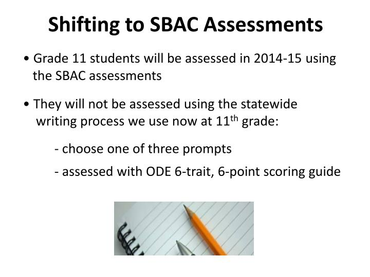 Shifting to SBAC Assessments