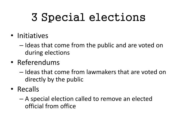 3 Special elections