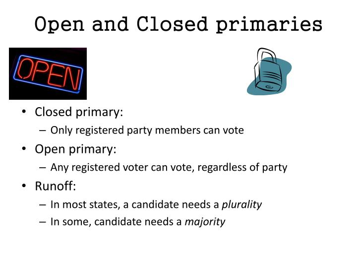 Open and Closed primaries