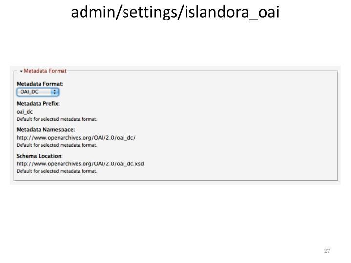 admin/settings/islandora_oai