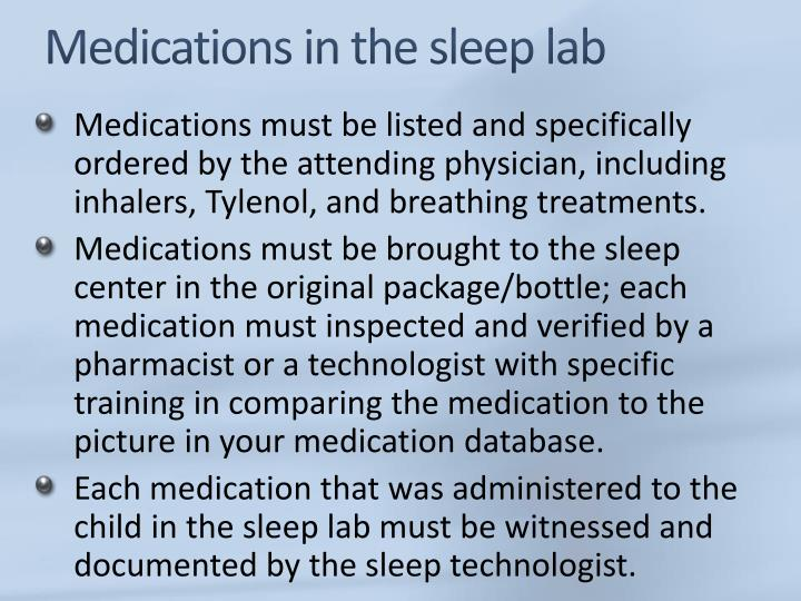 Medications in the sleep lab
