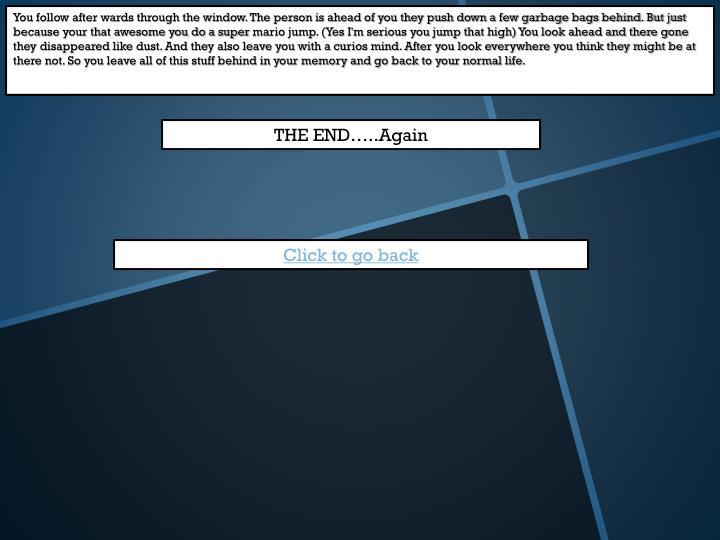 THE END…..Again
