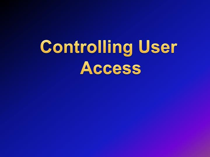 Controlling User