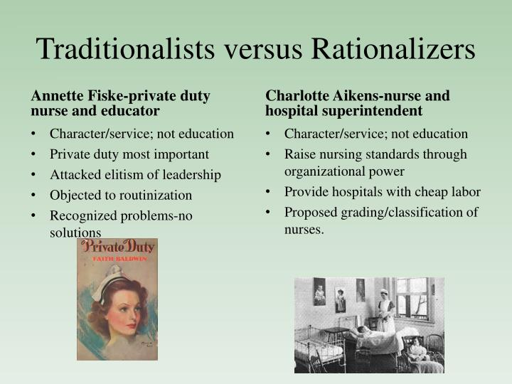 Traditionalists versus Rationalizers