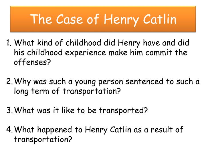 The Case of Henry Catlin