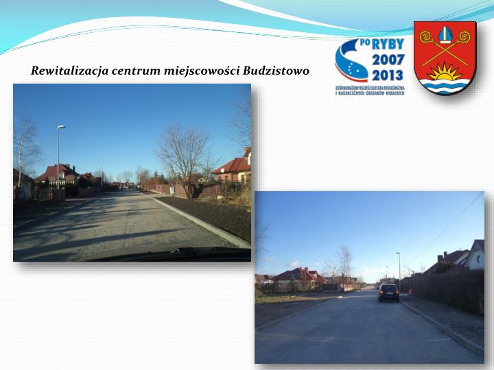 Rewitalizacja centrum miejscowości Budzistowo