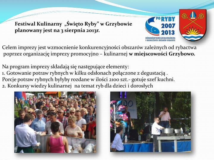 """Festiwal Kulinarny  """"Święto Ryby"""" w Grzybowie"""
