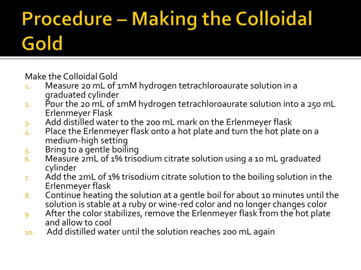 Procedure – Making the Colloidal Gold