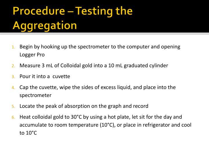 Procedure – Testing the Aggregation